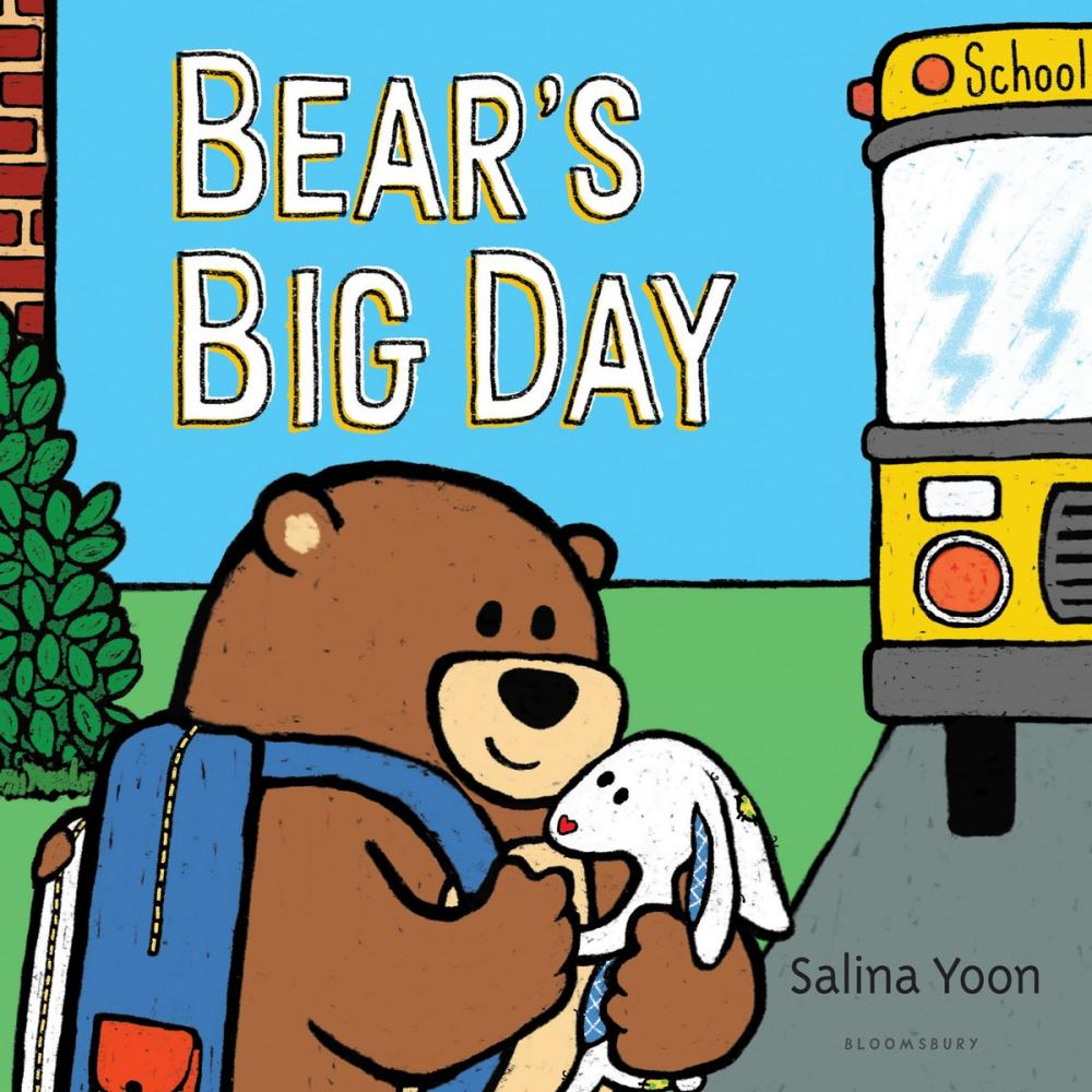 Bear's Big Day - Salina Yoon