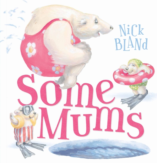 Some Mums - Nick Bland