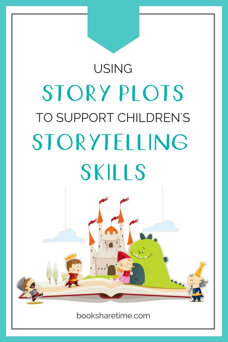 Using Story Plots to Support Children's Storytelling - Book Share Time